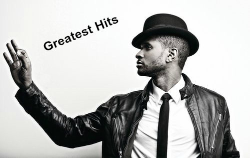 Usher Greatest Hits