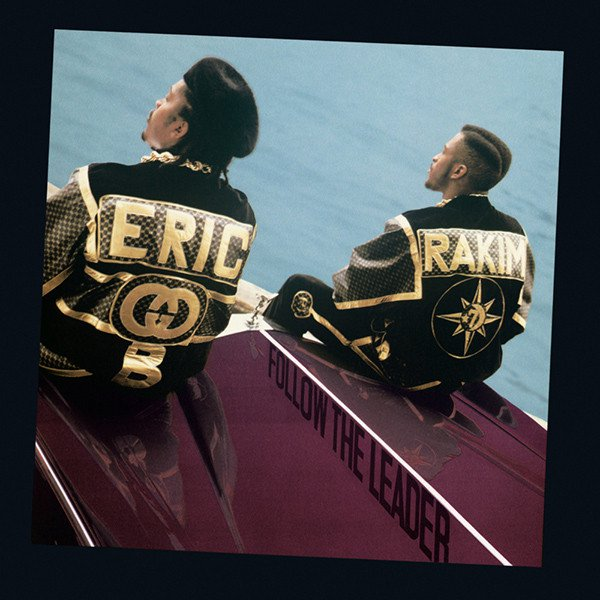Follow The Leader Eric B and Rakim for Throwback Thursday