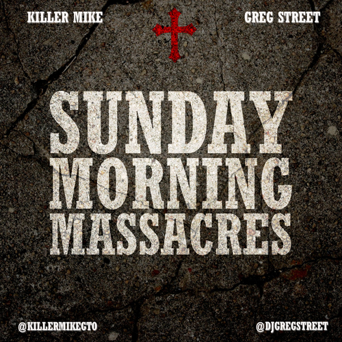 Killer Mike Sunday Morning Massacres mixtape logo