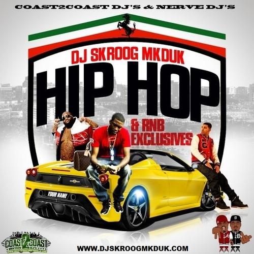 DJ Skroog Mkduk Hip Hop & RnB Exclusives cover
