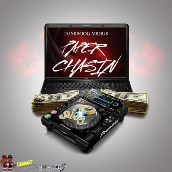 DJ Skroog Mkduk Paper Chasin 3