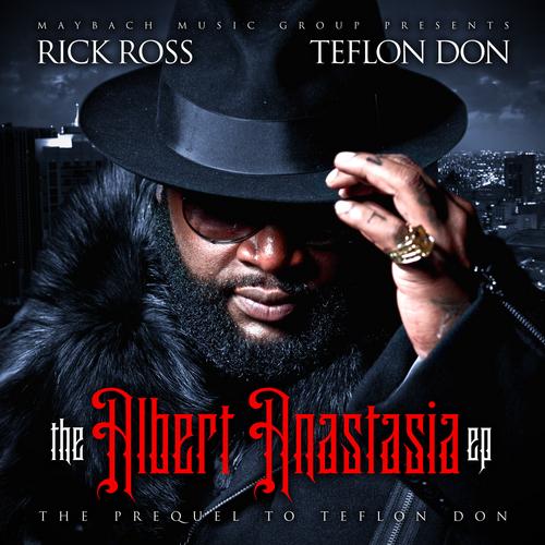 Rick Ross Albert Anastasia EP cover