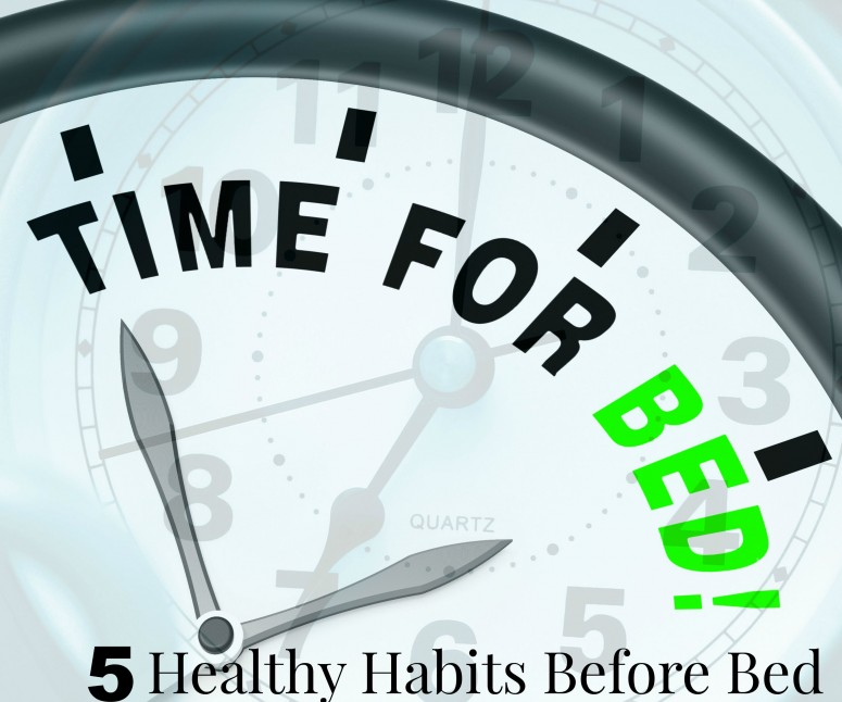 Healthy Habits Before Bedtime