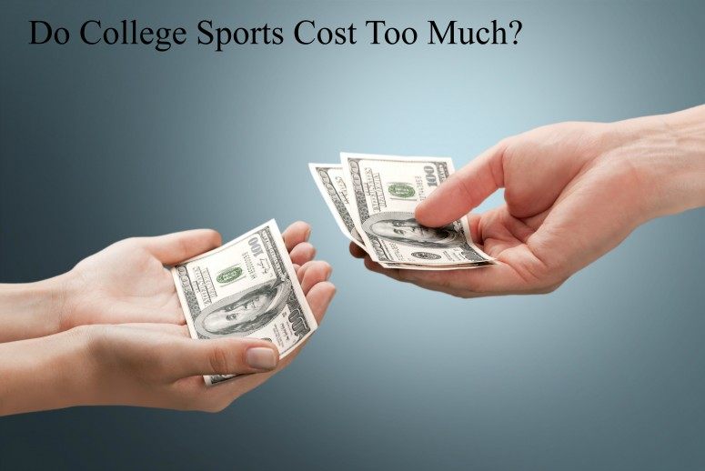 Do College Sports Cost Too Much?