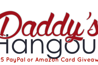 Daddy's Hangout Giveaway