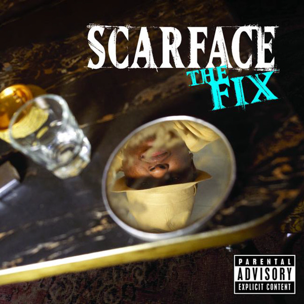 Scarface Released The Fix