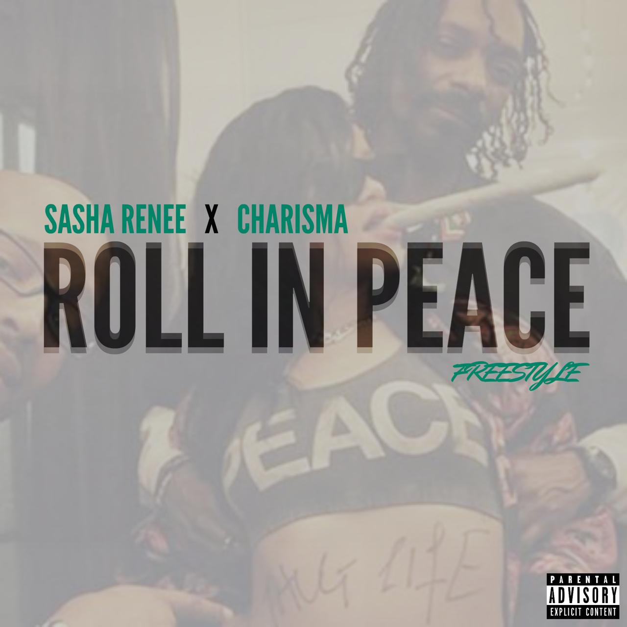 Sasha Renee Roll In Peace Freestyle