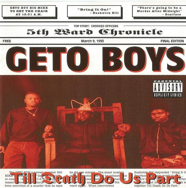 Geto Boys Drop Till Death Do Us Apart 25 Years Ago