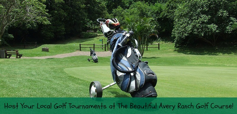 Host Local Golf Tournaments at The Avery Ranch Golf Course!