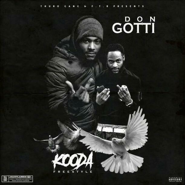 New Music Alert: Don Gotti Kooda Freestyle