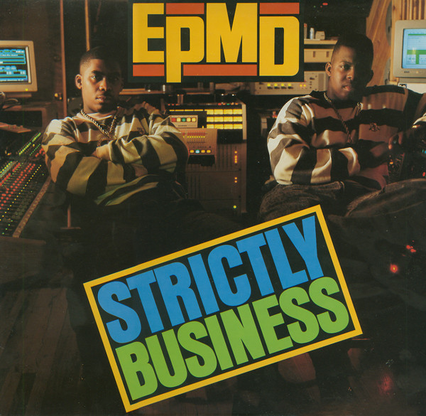 EPMD Dropped Strictly Business 30 Years Ago Today