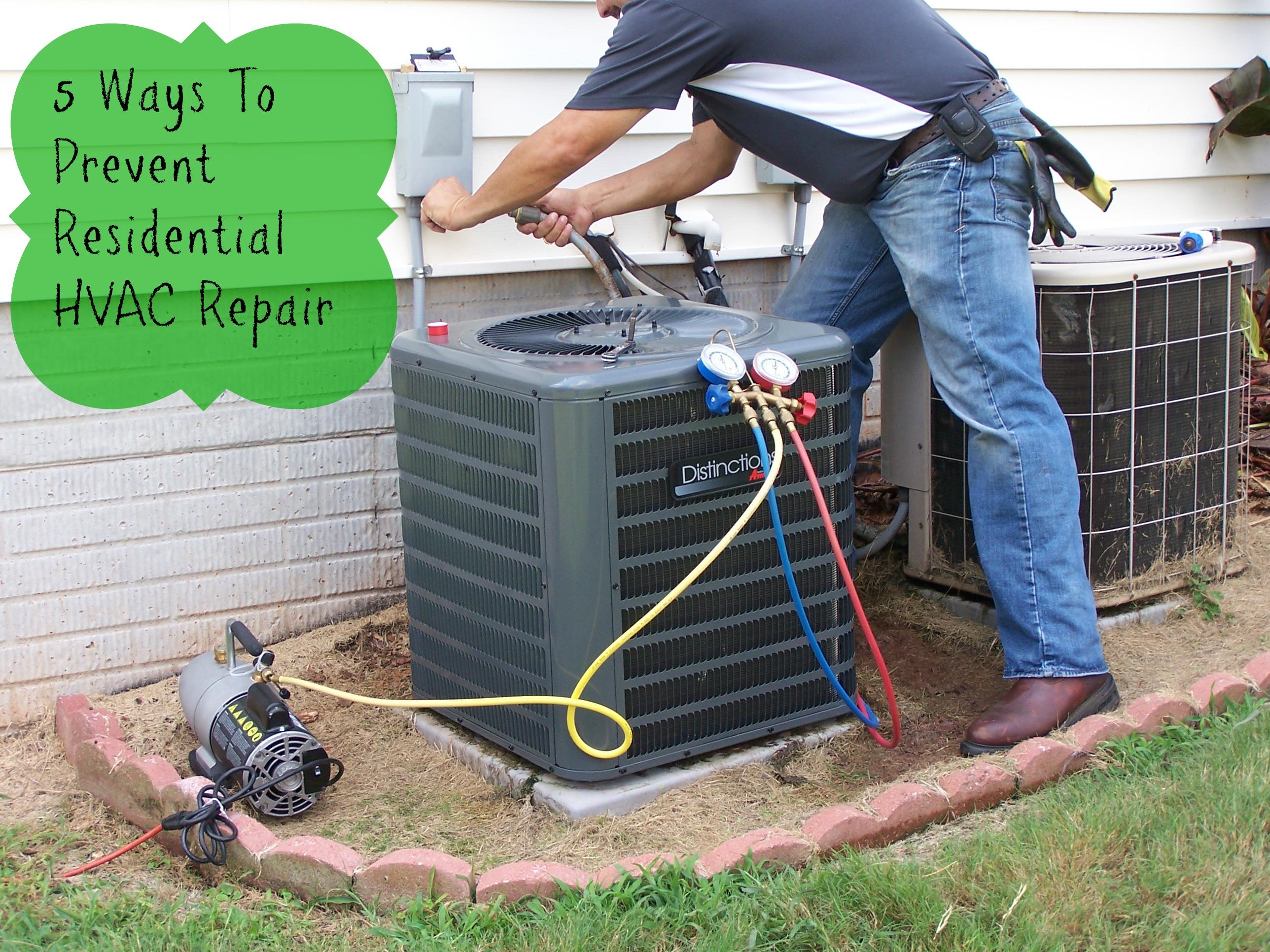 5 Ways To Prevent Residential HVAC Repair