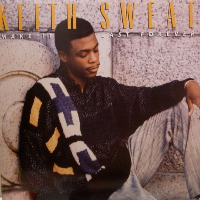 Make It Last Forever Keith Sweat for Throwback Thursday