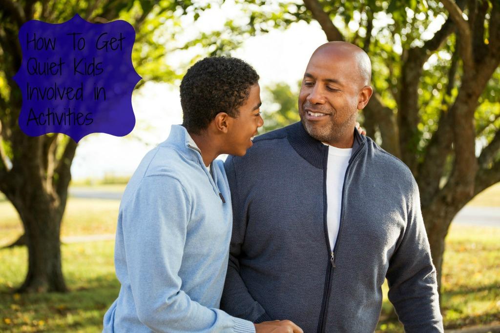 How To Get Quiet Kids Involved in Activities