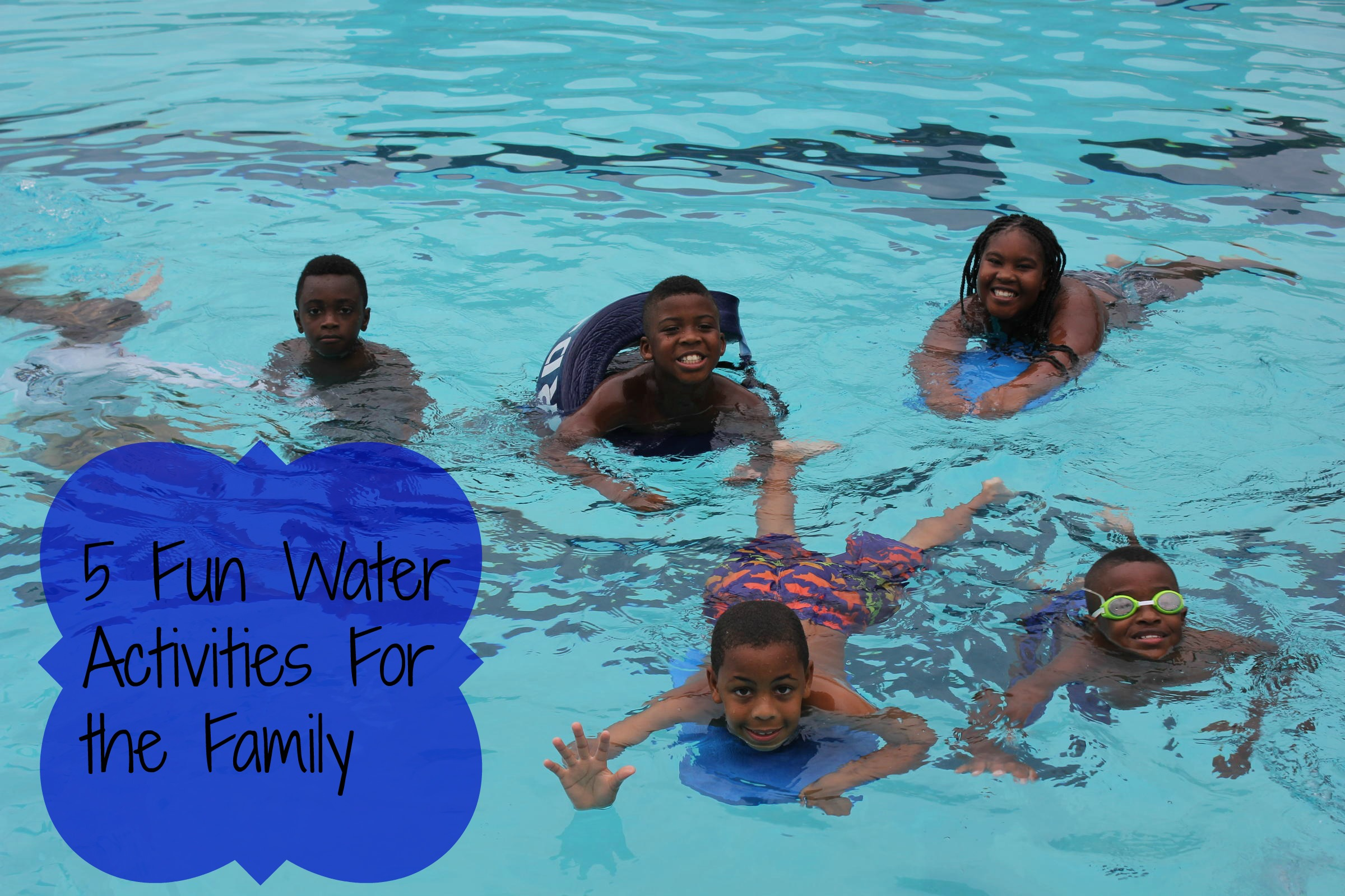 5 Fun Water Activities For Your Family