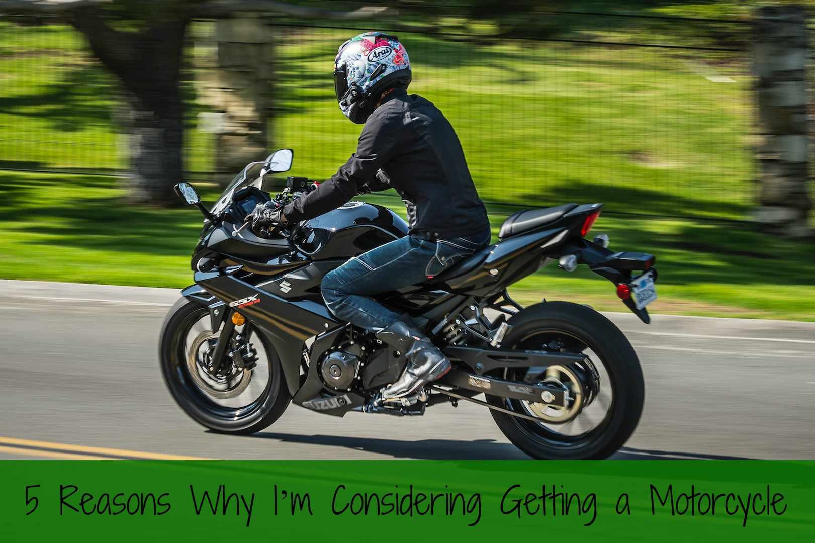 5 Reasons Why I'm Considering Getting a Motorcycle