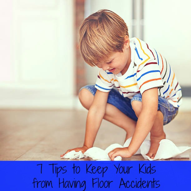 7 Tips to Keep Your Kids from Having Floor Accidents