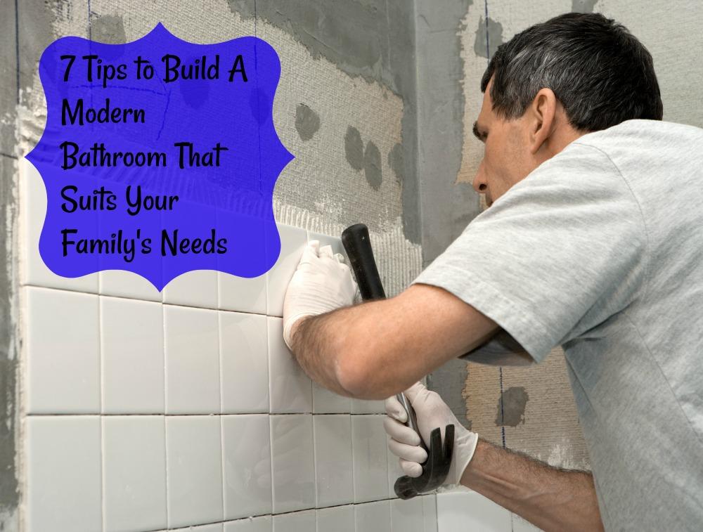 7 Tips to Build A Modern Bathroom