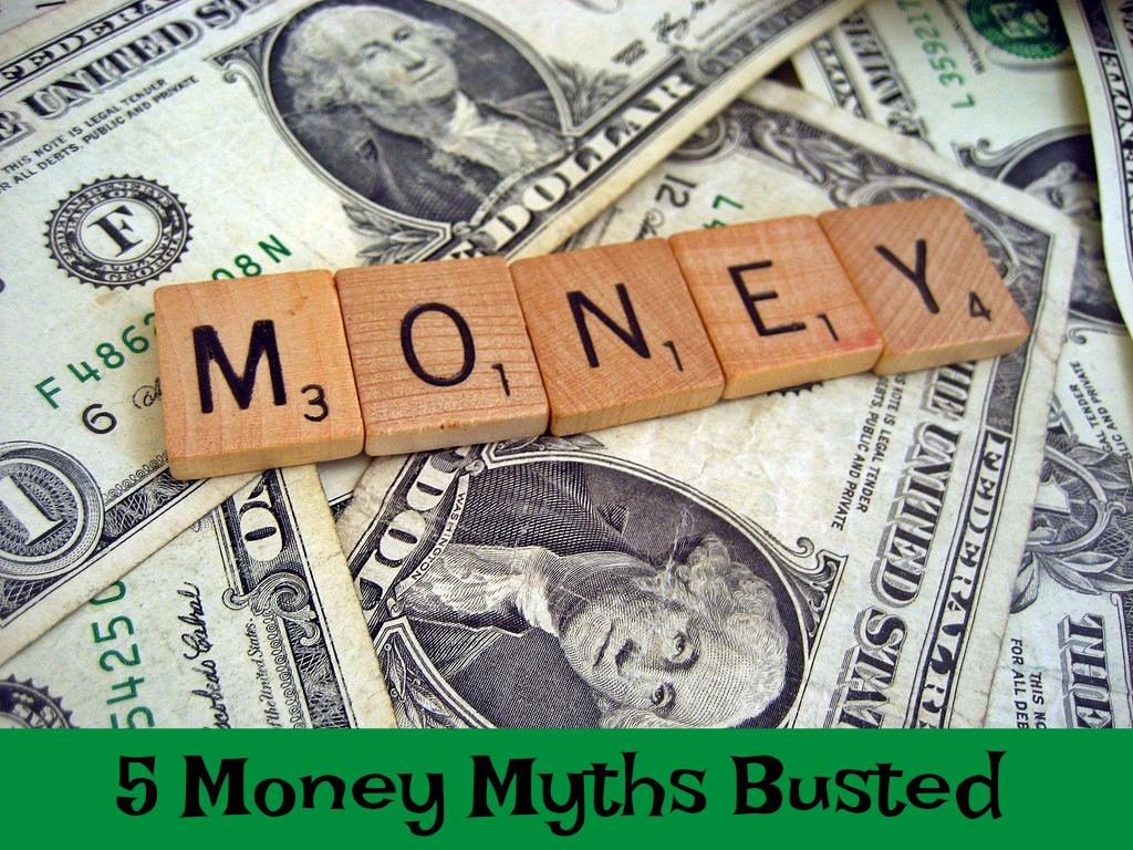 5 Money Myths Busted