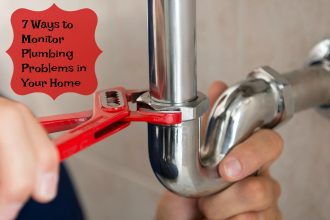 7 Ways to Monitor Plumbing Problems in Your Home
