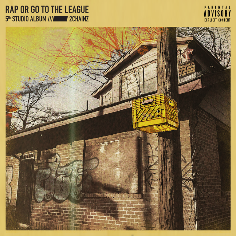 Stream 2 Chainz New Album Rap or Go to the League