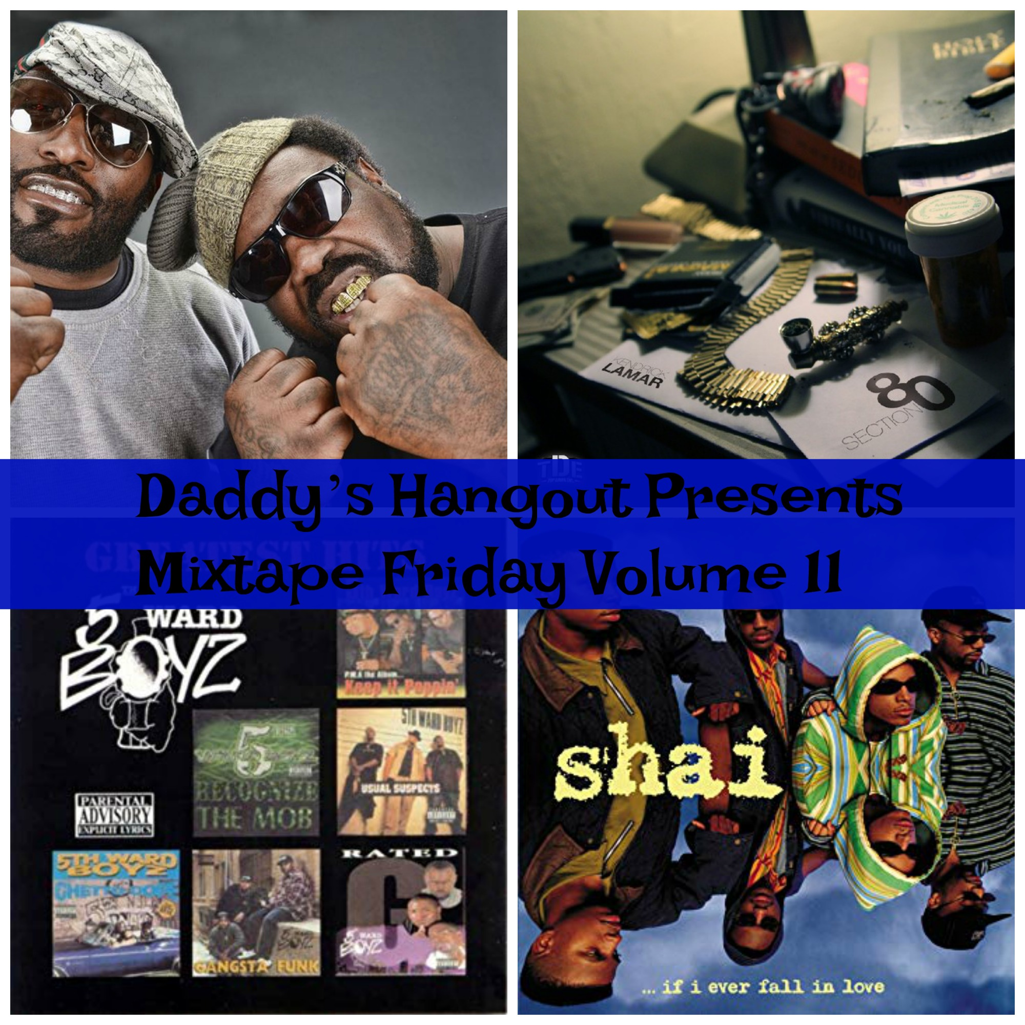 Daddy's Hangout Presents Mixtape Friday Volume 11