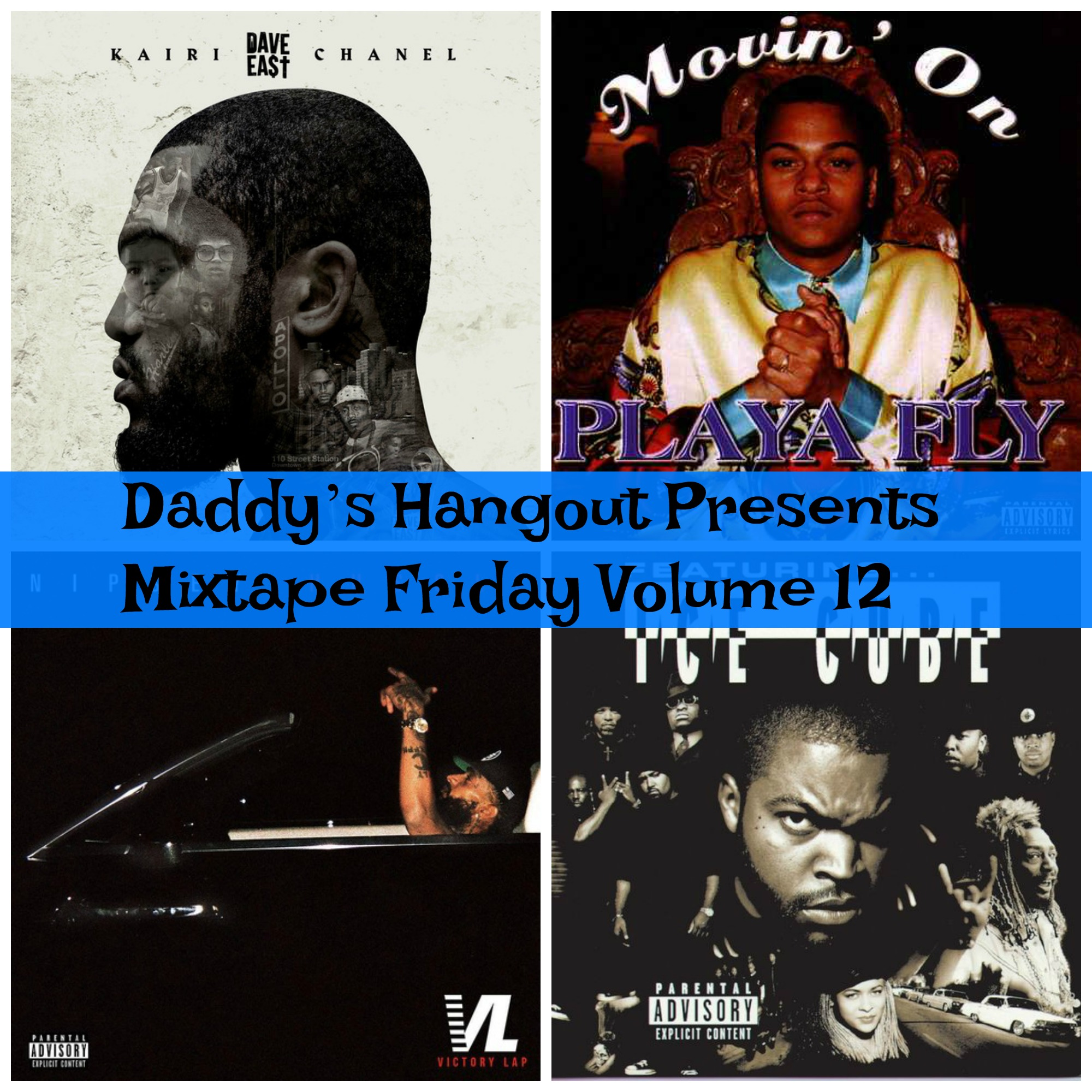 Daddy's Hangout Presents Mixtape Friday Volume 12