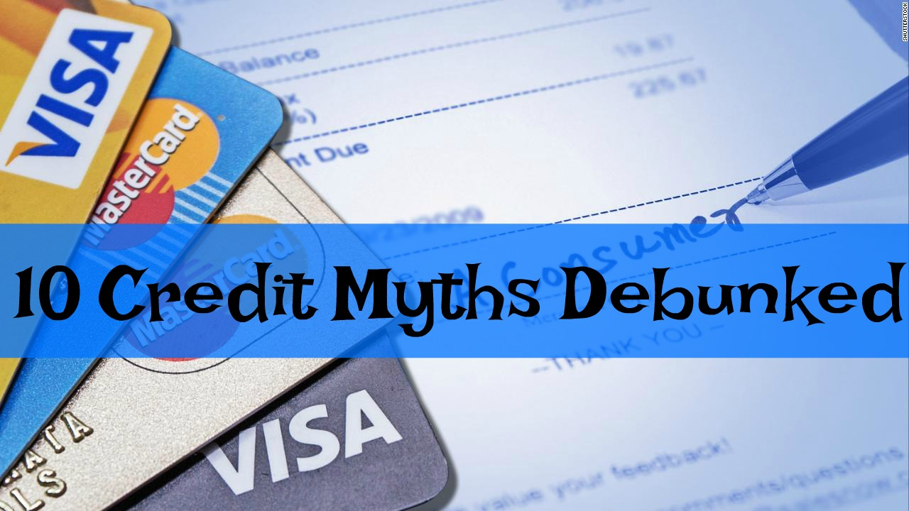 It's Financial Literacy Month, Peep 10 Credit Myths Debunked