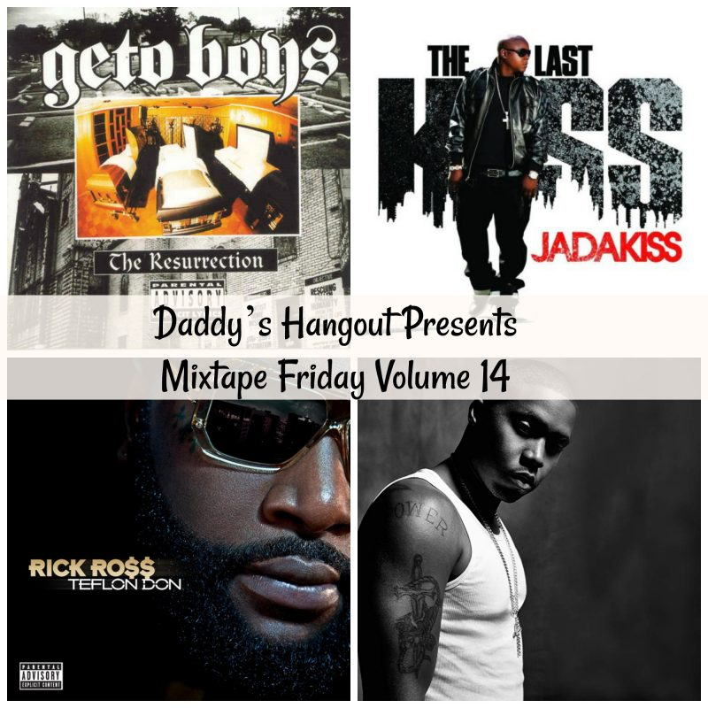 Daddy's Hangout Presents Mixtape Friday Volume 14