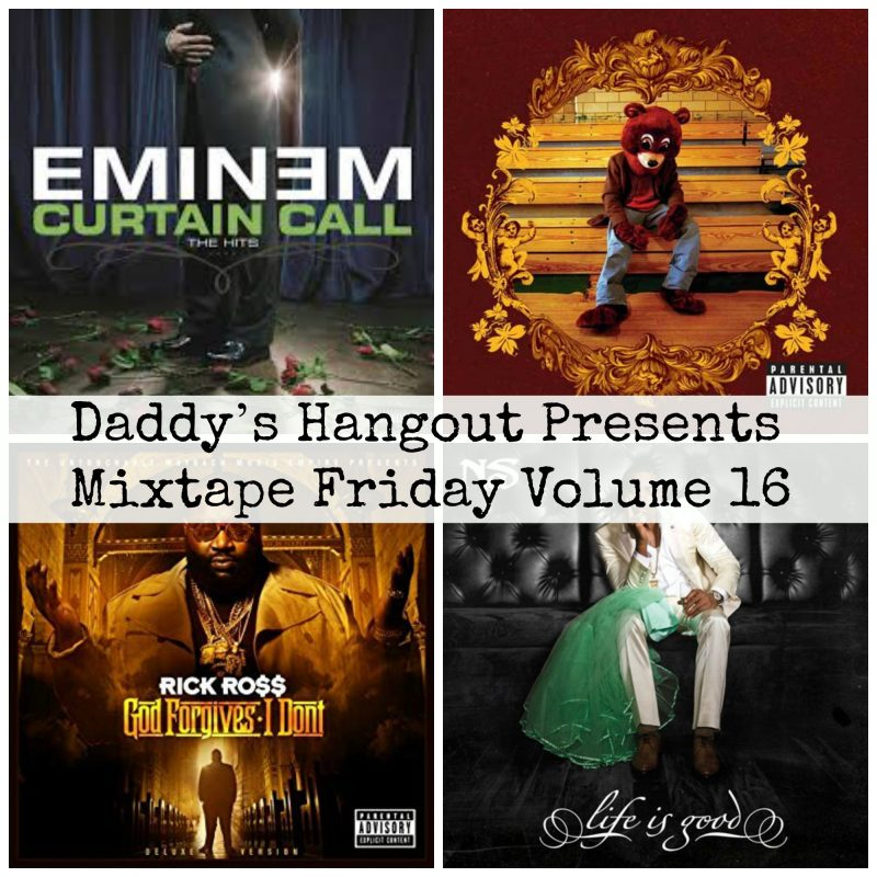 Daddy's Hangout Presents Mixtape Friday Volume 16