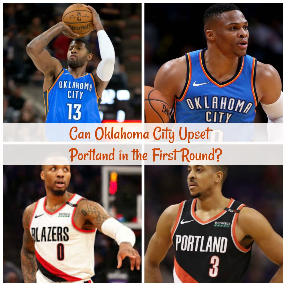 Can Oklahoma City Upset Portland in the First Round?