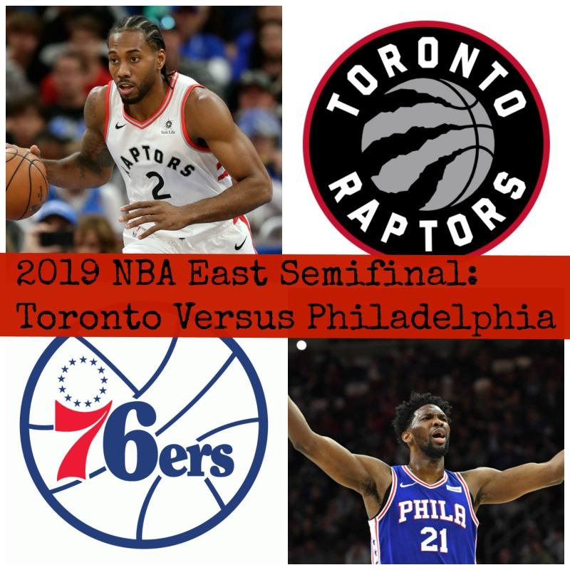 2019 NBA East Semifinal: Toronto Versus Philadelphia