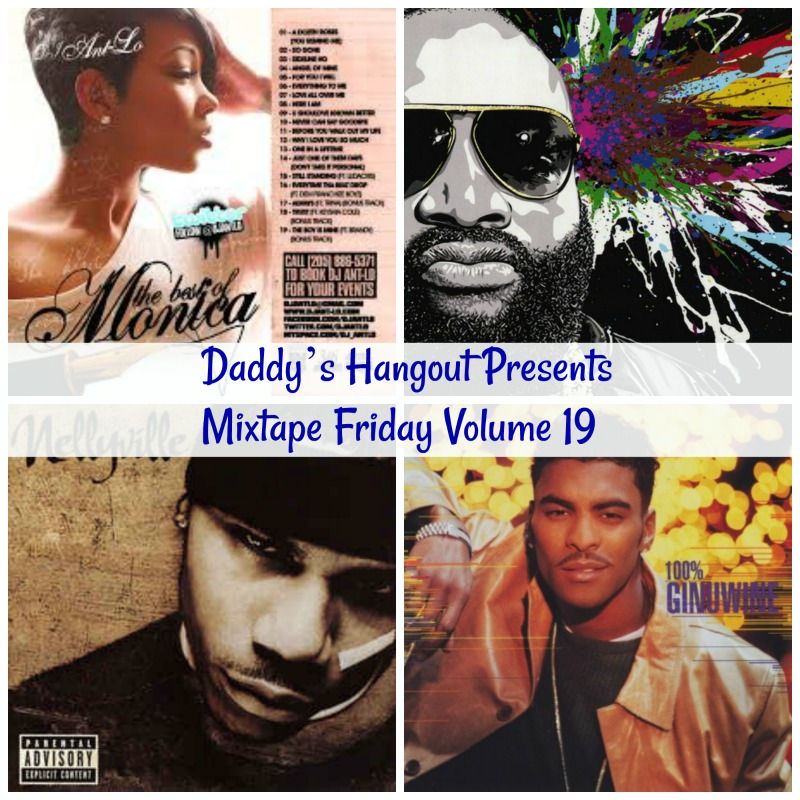 Daddy's Hangout Presents Mixtape Friday Volume 19