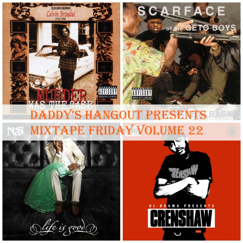 Daddy's Hangout Presents Mixtape Friday Volume 22