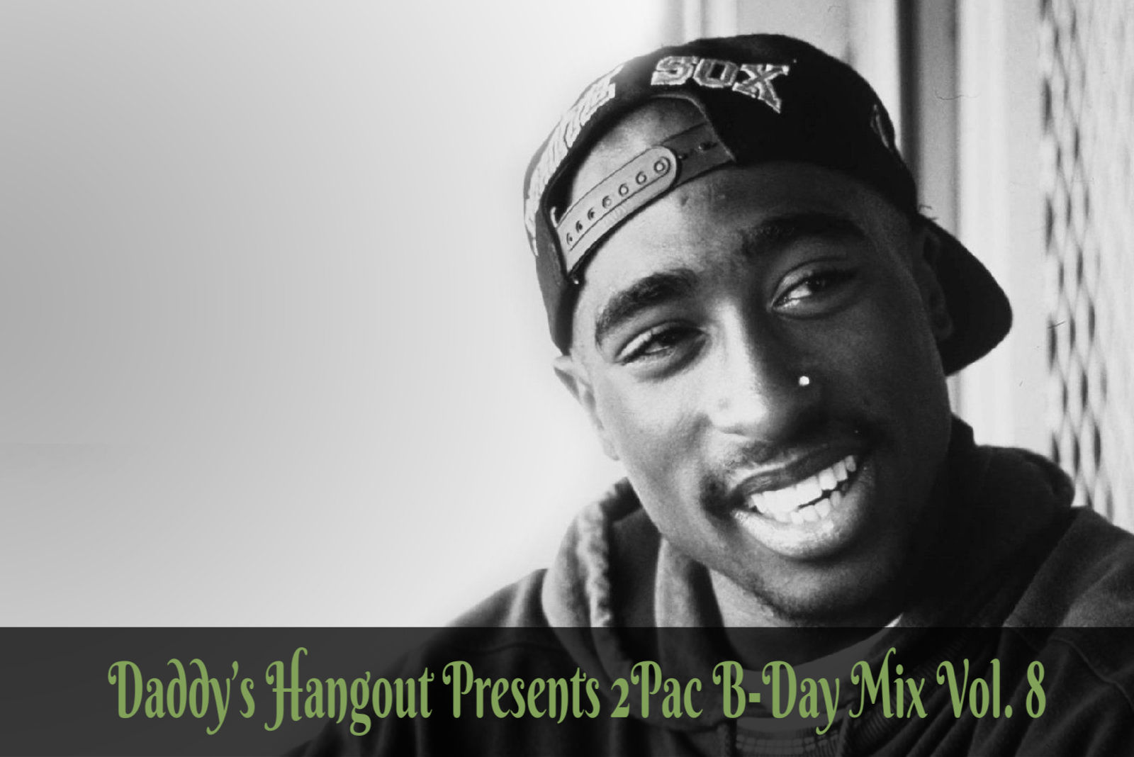 Daddy's Hangout Presents 2Pac B-Day Mix Vol. 8