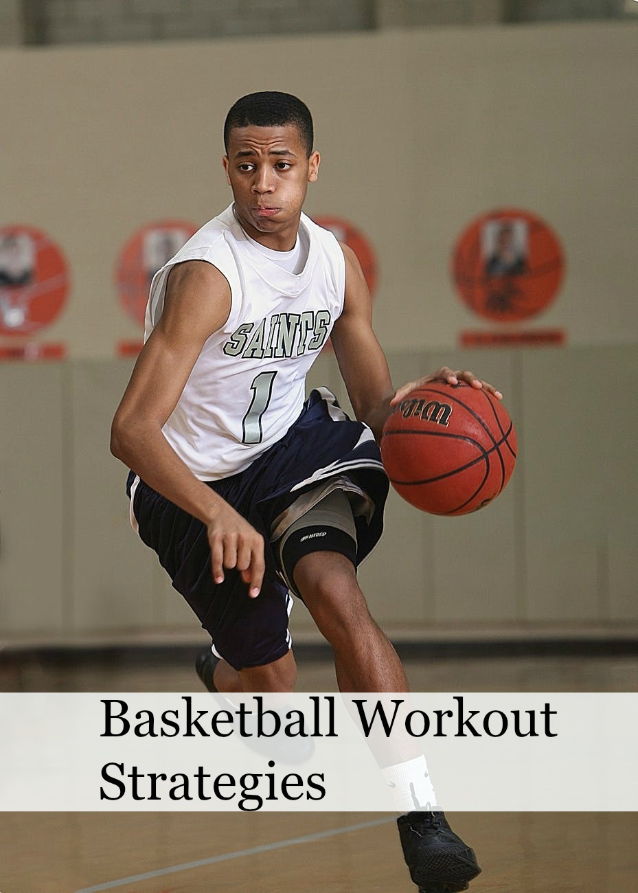 Basketball Workout Strategies