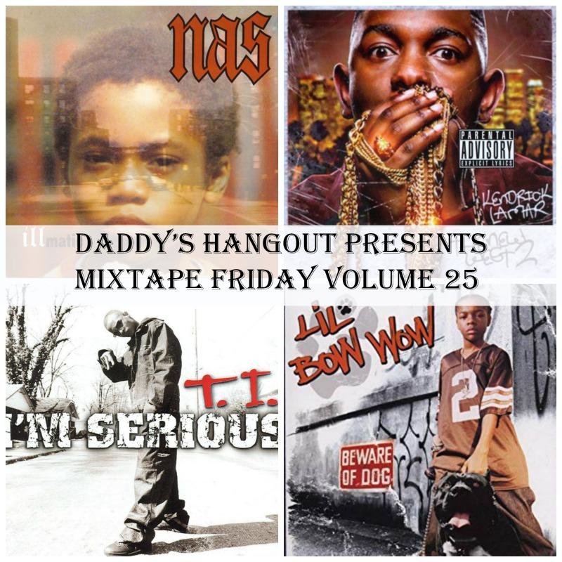 Daddy's Hangout Presents Mixtape Friday Volume 25