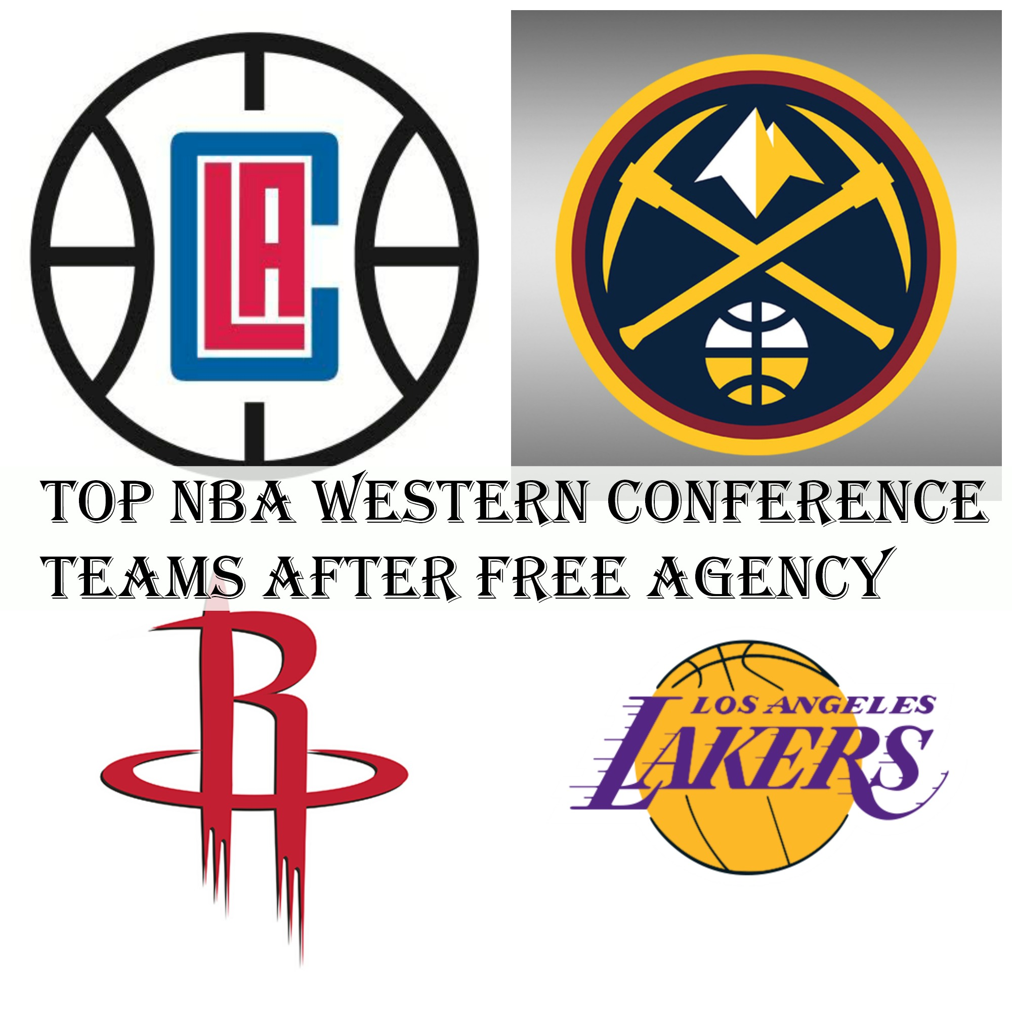 Top NBA Western Conference Teams After Free Agency