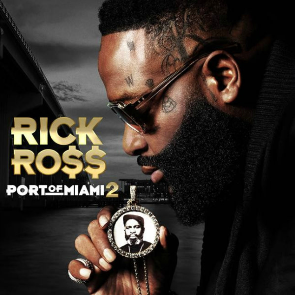 Listen and Stream Port of Miami 2 by Rick Ross