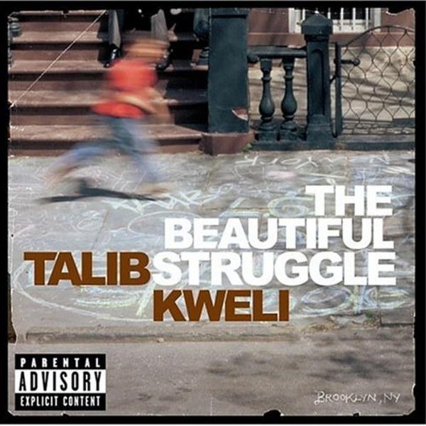 The Beautiful Struggle Dropped 15 Years Ago by Talib Kweli
