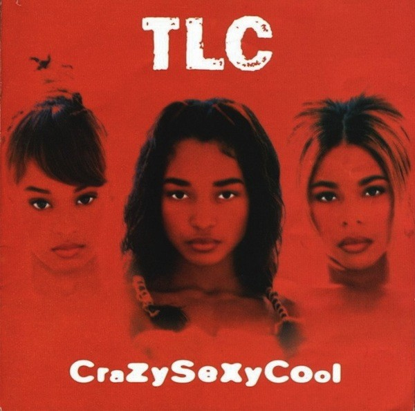 CrazySexyCool Released by the Legendary TLC 25 Years Ago