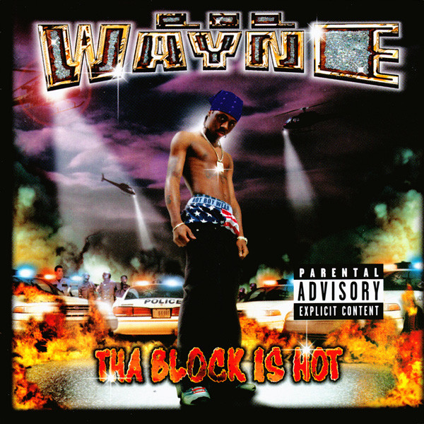 Lil Wayne Block is Hot Released 20 Years Ago Today
