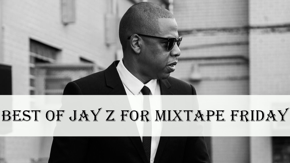 Best of Jay Z for Mixtape Friday