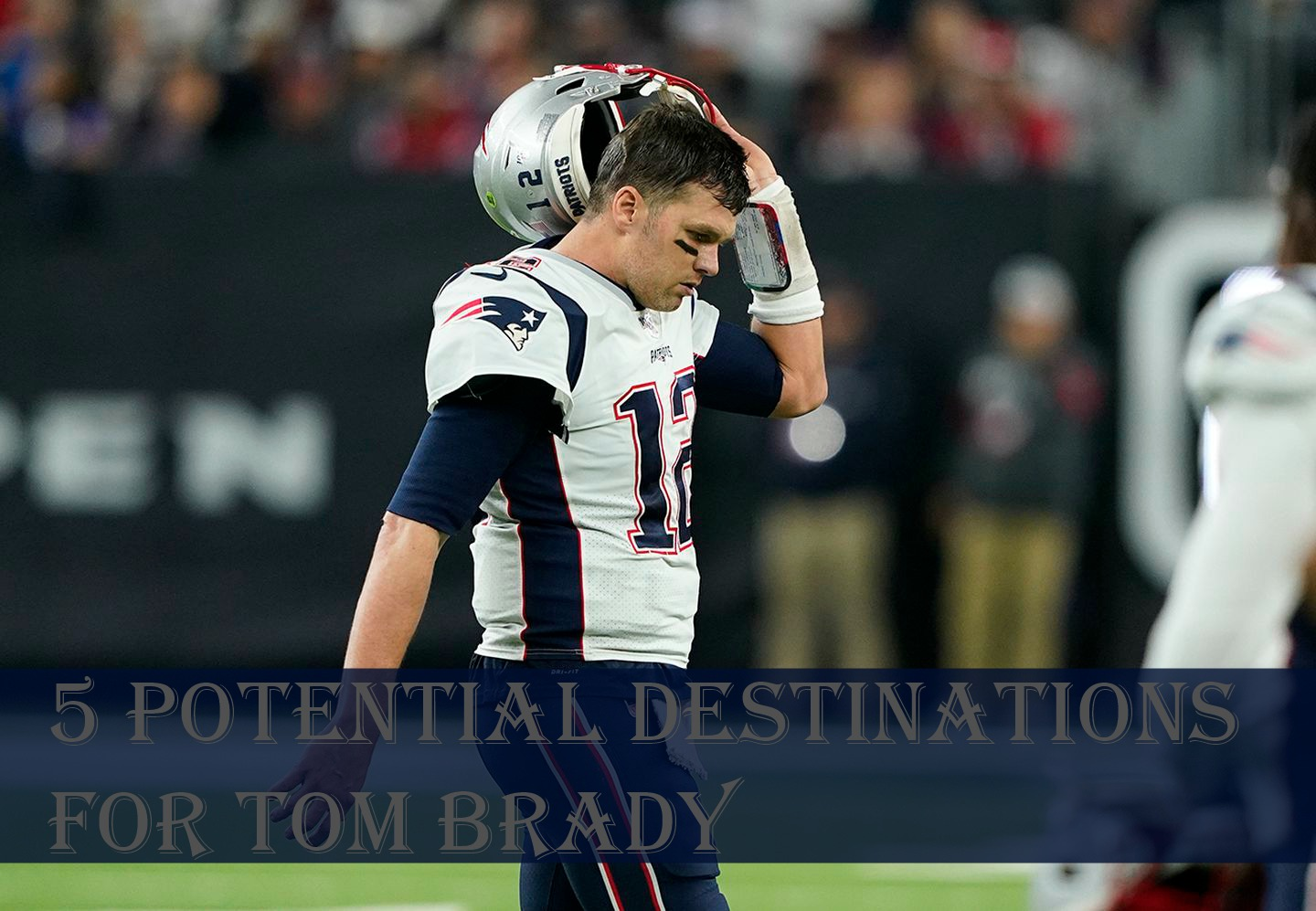5 Potential Destinations for Tom Brady