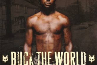 Buck the World From Young Buck With Lyfe Jennings