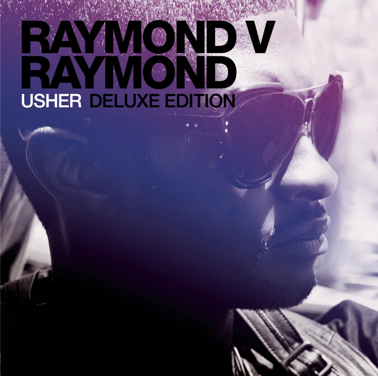 Usher Dropped Raymond vs. Raymond 10 Years Ago Today