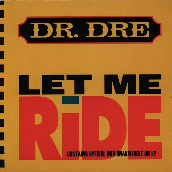 Dr. Dre Let Me Ride for Throwback Thursday
