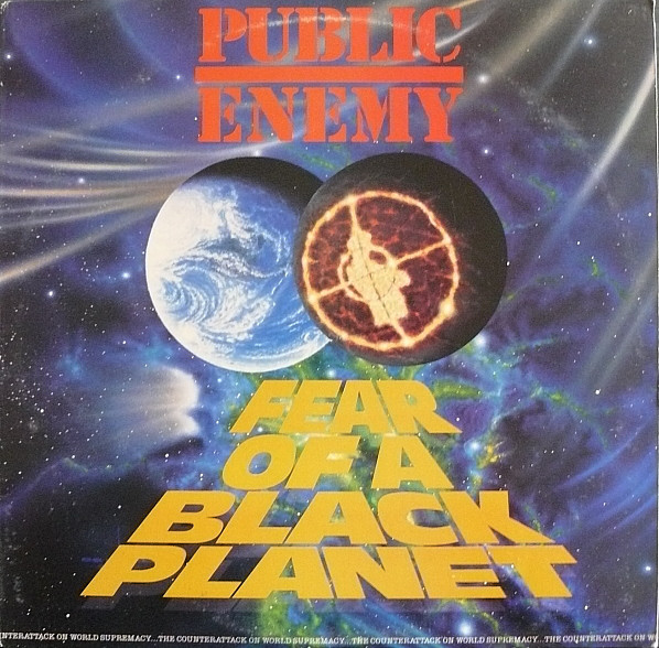 Public Enemy Fear of a Black Planet Dropped 30 Years Ago