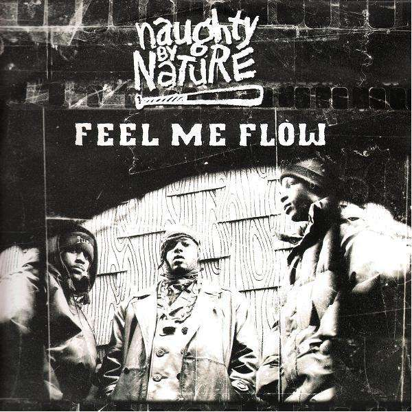 Naughty by Nature Feel Me Flow for Throwback Thursday