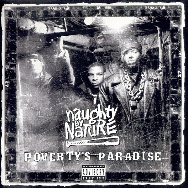 Naughty by Nature Poverty's Paradise Released 25 Years Ago